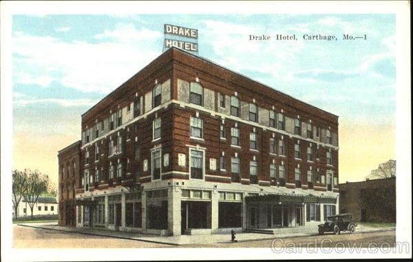 Drake Hotel Carthage Missouri
