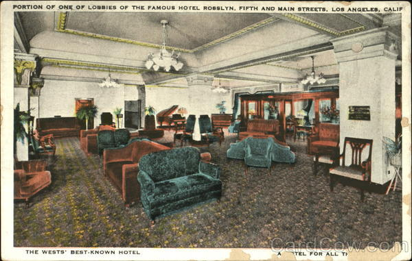 Portion Of One Of Lobbies Of The Famous Hotel Rosslyn, Fifth and Main Streets Los Angeles California