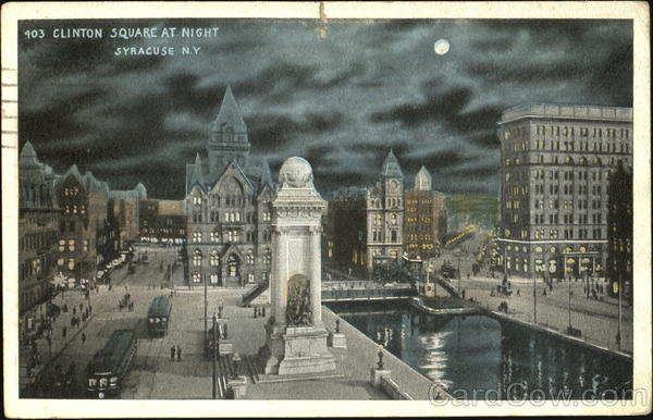 Clinton Square At Night Syracuse New York
