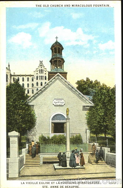 The Old Church And Miraculous Fountain Ste. Anne de Beaupre Canada