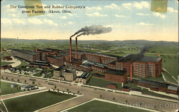 The Goodyear Tire And Rubber Company S Great Factory Akron Oh