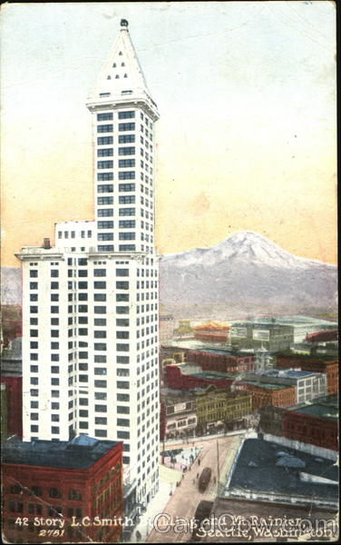42 Story L. C. Smith Building And Mt. Rainier Seattle Washington