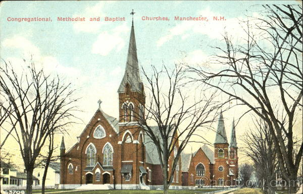 Congregational Methodist And Baptist Churches Manchester New Hampshire