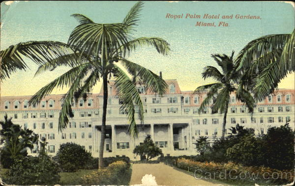 Royal Palm Hotel And Gardens Miami Florida