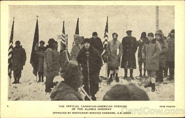 The Official Canadian-American Opening Of The Alaska Highway