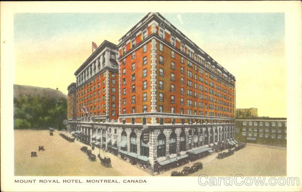 Mount Royal Hotel Montreal Canada Quebec
