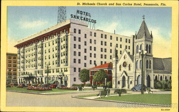 St. Michaels Church And San Carlos Hotel Pensacola Florida