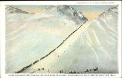Over Chilkoot Pass During The Gold Rush In Alaska Postcard