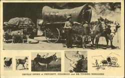 Orville Ewing Of Pritchett Colorado And His Touring Menagerie
