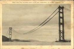 Spanning The Golden Gate From San Francisco To Marin County Postcard