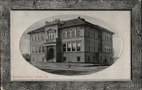 Washington School Eureka California