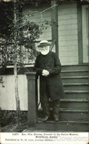 Rev. Wm. Duncan Metlakatla Alaska