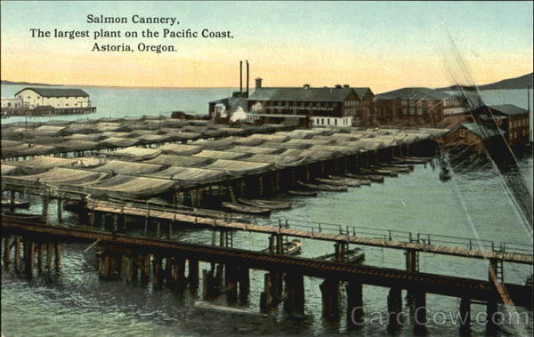 Salmon Cannery And Cold Storage Plant Astoria Oregon