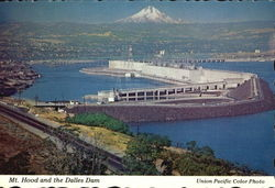 Mt. Hood And The Dalles Dam