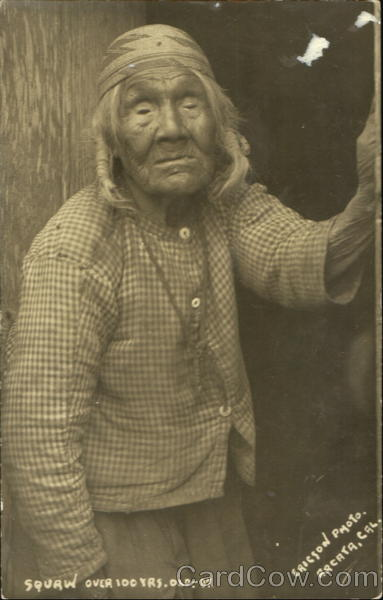 Squaw Over 100 Yrs. Old – 87 Native Americana
