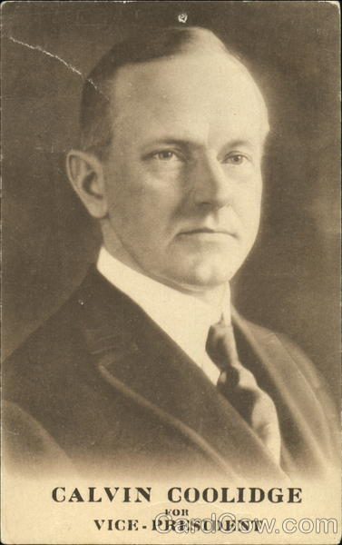 Calvin Coolidge For Vice President Presidents