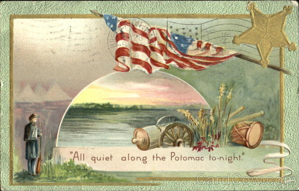 All Quiet Along The Potomac To-Night Patriotic