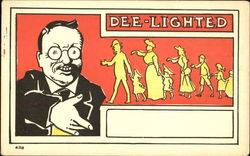 Teddy Roosevelt - Dee Lighted