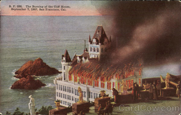 The Burning Of The Cliff House San Francisco California