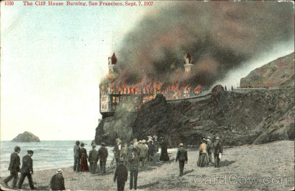 The Cliff House Burning San Francisco California