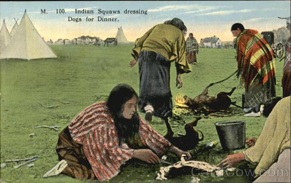 Indian Squaws Dressing Dogs For Dinner Native Americana