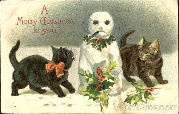 A Merry Christmas To You Cats Snowmen