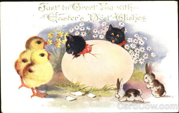 Just To Greet You With Easter's Best Wishes Cats