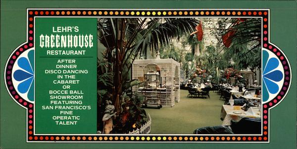 Lehr's Greenhouse Restaurant San Francisco California