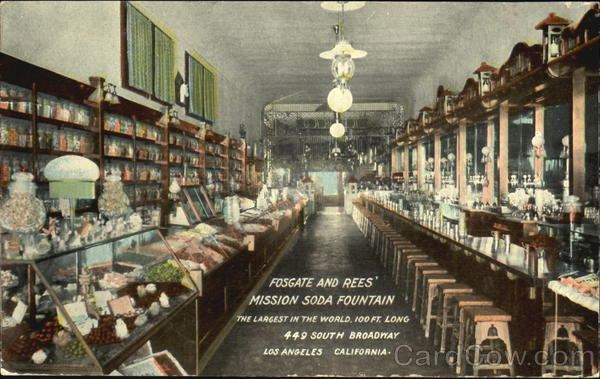 Fosgate And Rees Mission Soda Fountain, 449 South Broadway Los Angeles California