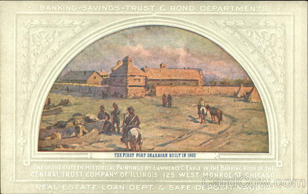 The First Fort Dearborn Built In 1803 Advertising