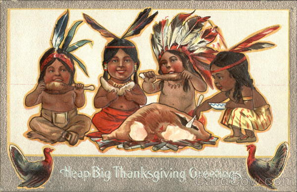 Heap Big Thanksgiving Greetings Indians