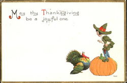 May Thy Thanksgiving Be A Joyful One