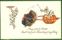 May Good Cheer Wait On Your Thanksgiving Day