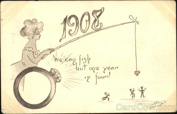 1908 We Can Fish But One Year To Four! Leap Year