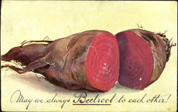 May We Always Beetroot To Each Other!