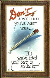 Don't Admit That You've Met Your Stick