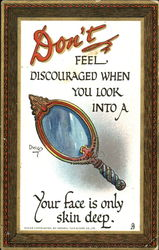 Don't Feel Discouraged When You Look In To A Mirror