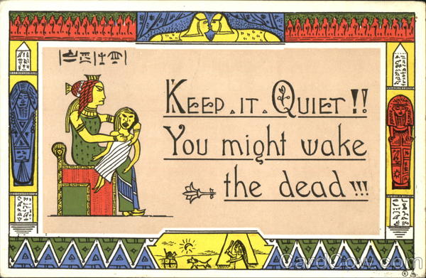 Keep It Quiet You Might Wake The Dead Comic, Funny