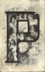 Letter 'P' with Collage of Women's Faces and Roses