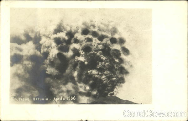 Eruption of Mt. Vesuvius - April 1906 Naples Italy