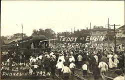 Teddy Roosevelt At Elgin Sept. 8 1910