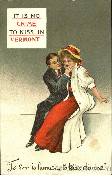 It Is No Crime To Kiss In Vermont
