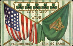 Long May They Wave E Pluribus Unum Erin Go Bragh