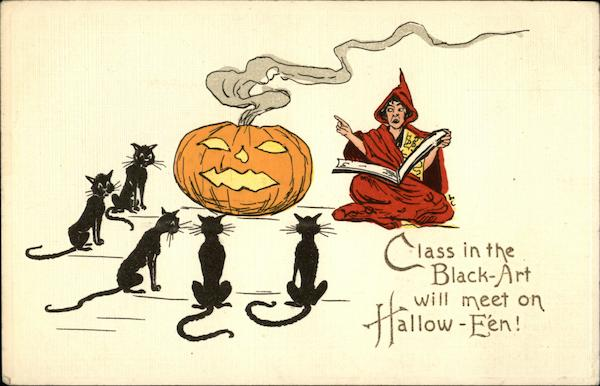 Class in the Black-Art will meet on Hallow-E'en! Halloween