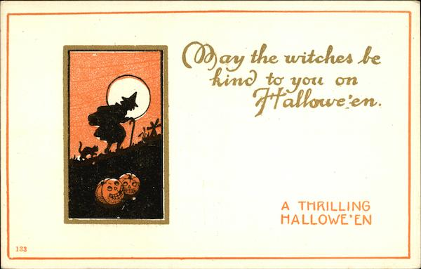 May The Witches Be Kind To You On Halloween