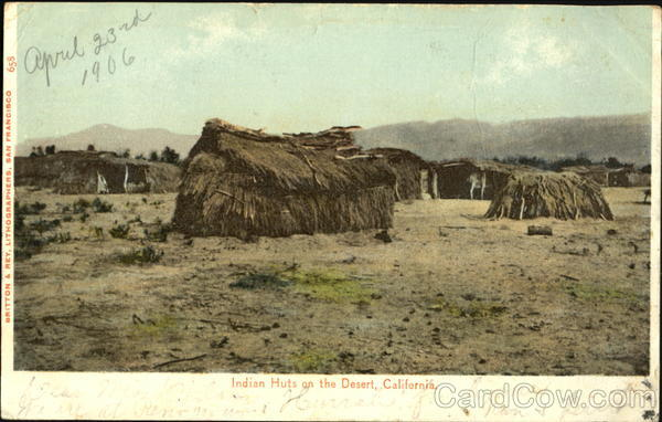 Indian Huts On The Desert California
