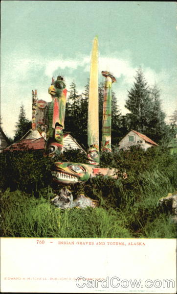 Indian Graves And Totems Alaska