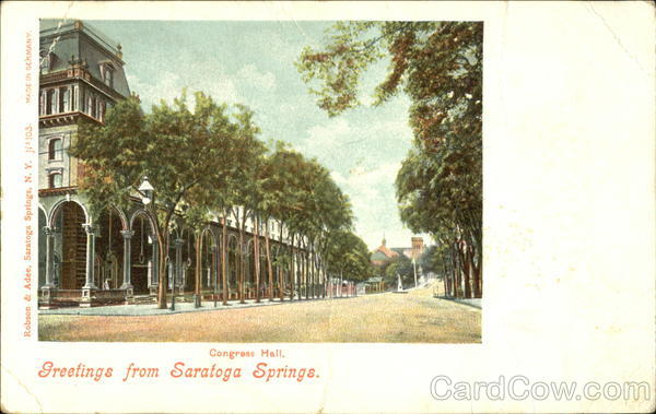Congress Hall, Greetings from Saratoga Springs New York