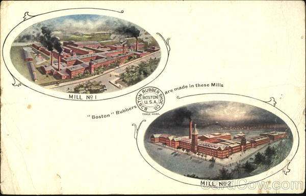 Boston Rubbers Are Made In These Mills Malden Massachusetts