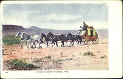 Crossing The Desert To Goldfield